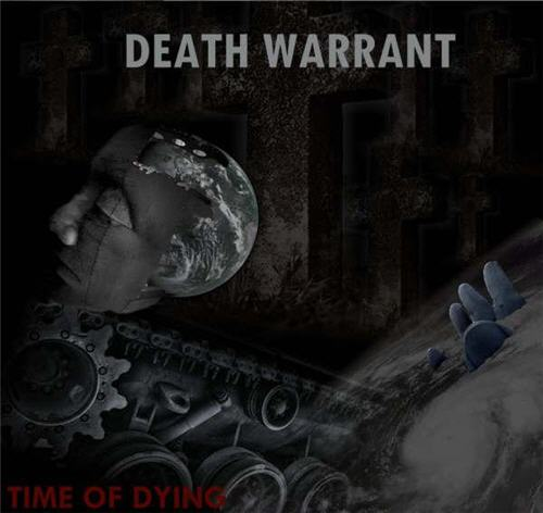 DEATH WARRANT – Time of Dying, 2008