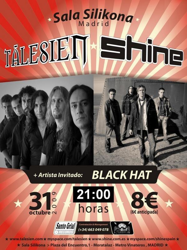 TALESIEN + SHINE + BLACK HAT – Sala Silikona – 31/10/09