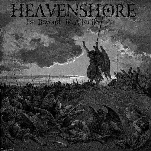 HEAVENSHORE – Far Beyond the Afterlife, 2009.