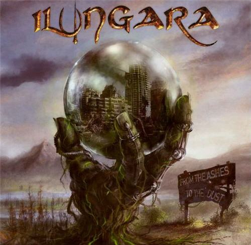 ILUNGARA – From the Ashes to the Dust, 2009