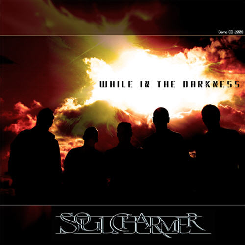 Soul Charmer – While In The Darkness, 2009
