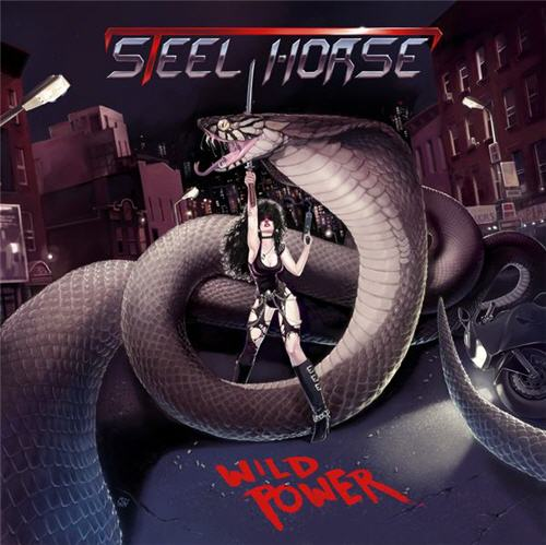 STEEL HORSE – Wild Power, 2009