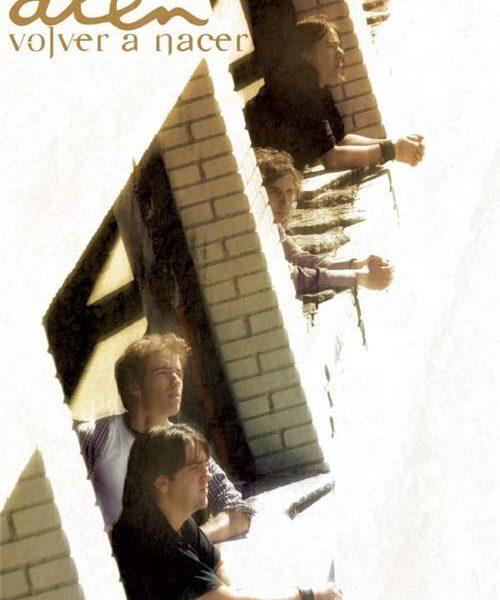 ALÉN – Volver A Nacer, 2009