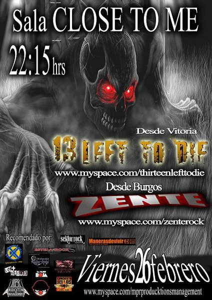 13 LEFT TO DIE + ZENTE, Burgos