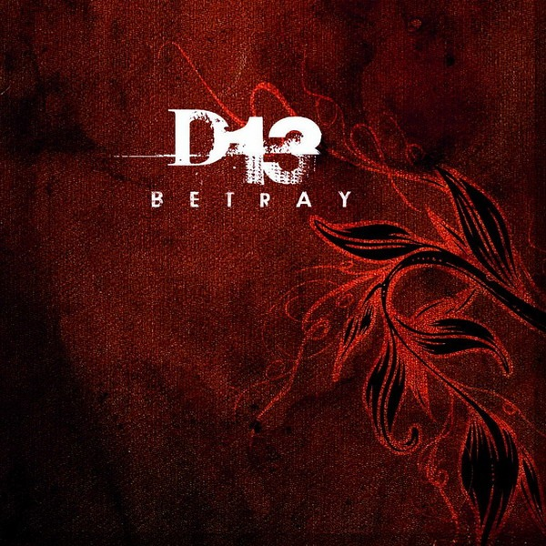 D13 – «Betray» en descarga directa