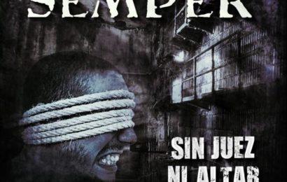 SEMPER – Sin Juez ni Altar, 2010