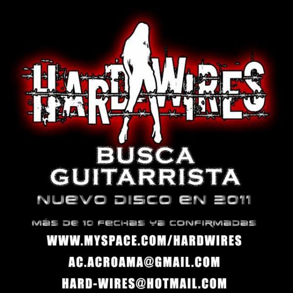 HARD-WIRES – Se busca guitarrista