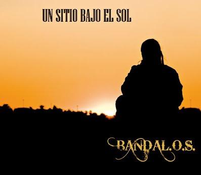 BANDAL.O.S – Un Sitio Bajo el Sol, 2010