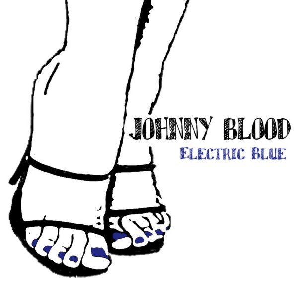 JOHNNY BLOOD – Electric Blue, 2010