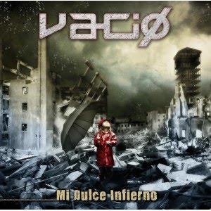 VACIO – Mi Dulce Infierno, 2010