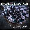 KUDAI: Shah Mat (2009)