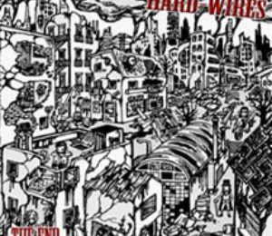 HARD-WIRES – The End, 2011