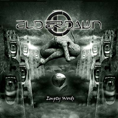 ELDERDAWN – Empty Words, 2011