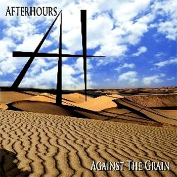 AFTER HOURS (UK) – Against the Grain, 2011
