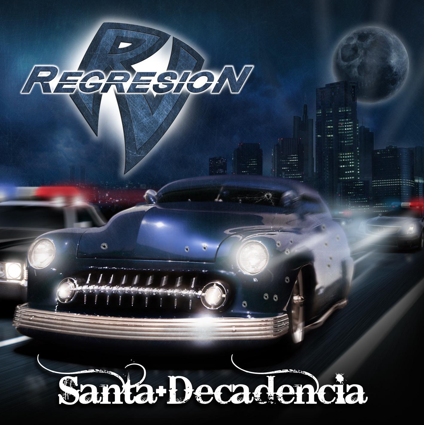 REGRESION – Santa Decadencia, 2011