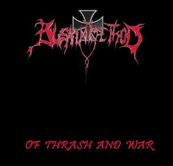 BUSKIN METHOD – Of Thrash and War, demo 2011.