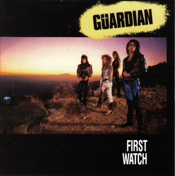 GUARDIAN (USA) – First Watch, 1989