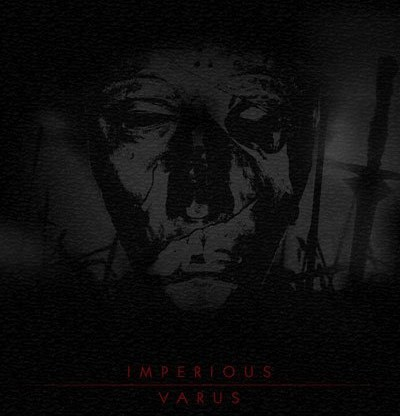 IMPERIOUS (GER) – Varus, 2011