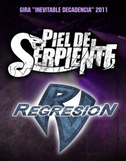 Inevitable Decadencia Tour (PIEL DE SERPIENTE + REGRESION)