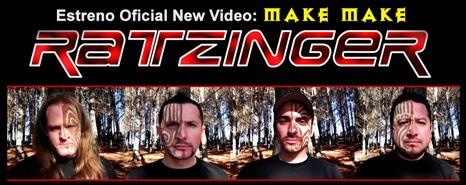"RATZINGER, nuevo video clip ""Make Make"""