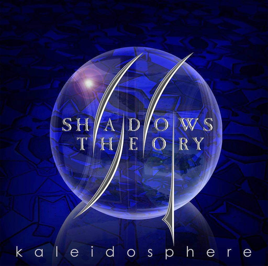 SHADOWS THEORY – Kaleidosphere, 2011