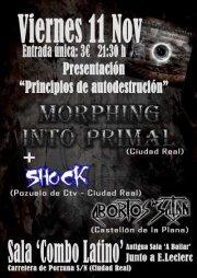 MORPHING INTO PRIMAL presentan su disco debut en directo.