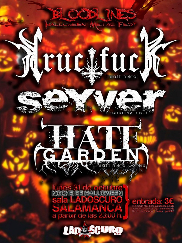 CRUCIFUCK+ SEYVER+ HATE GARDEN, en concierto 31 de octubre.