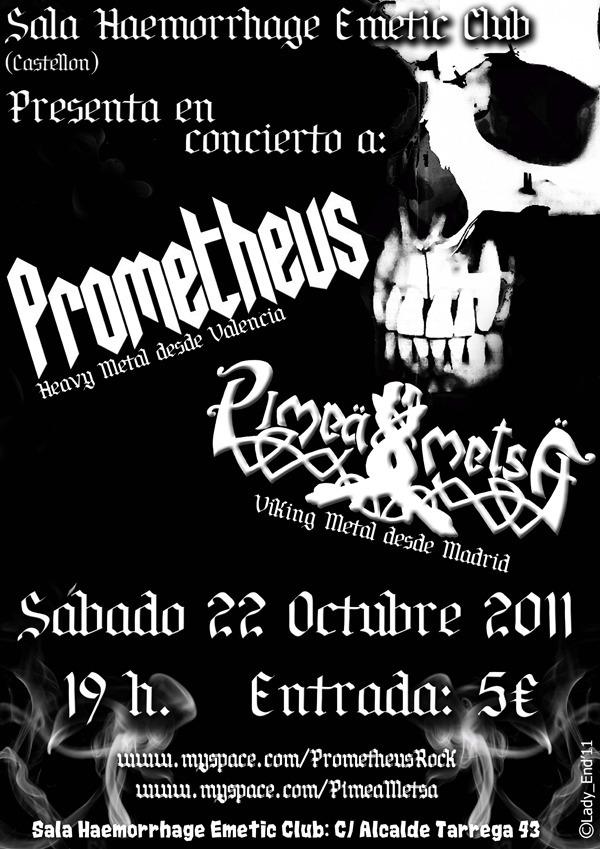 PROMETHEUS + PÏMEA METSÄ, en concierto 22 de octubre.