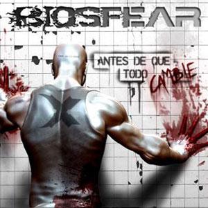 BIOSFEAR – Antes de Que Todo Cambie, 2011