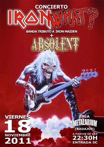 IRON WHAT? + ABSOLENT – días 18 y 19