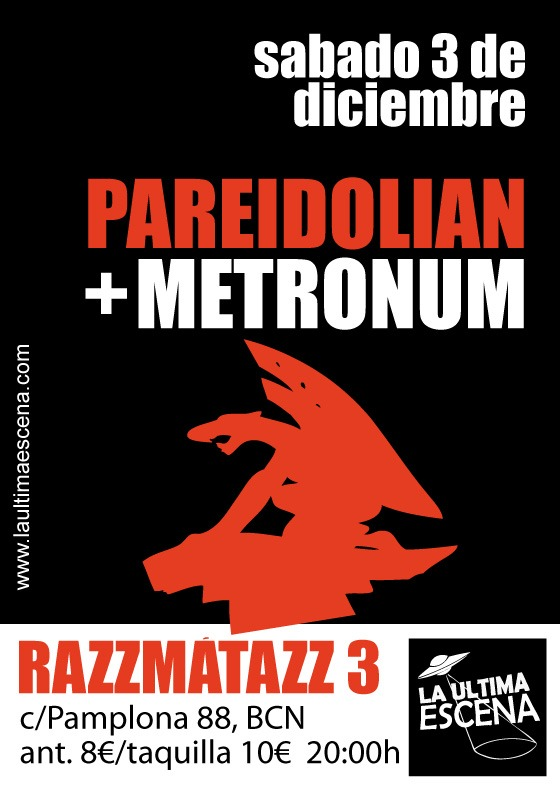 PAREIDOLIAN + METRONUM, 3 de diciembre