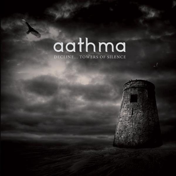 AATHMA – Decline… Towers of Silence, 2011