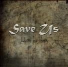 Nuevo disco de SAVE US – Llora mi alma