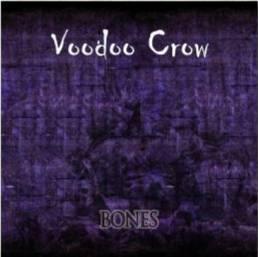 VOODOO CROW – Bones, 2011
