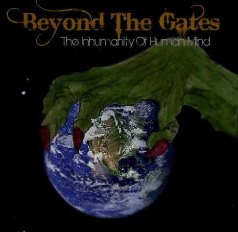 BEYOND THE GATES (ITA) – The Inhumanity of Human Mind, 2011