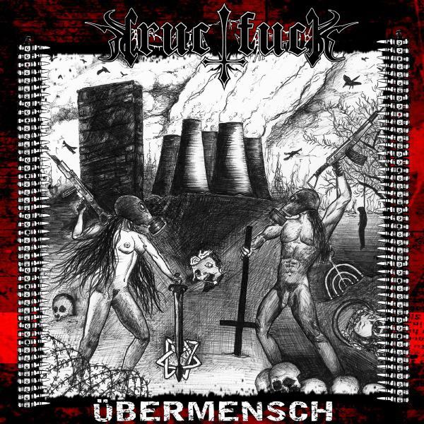 CRUCIFUCK – Übermensch, 2011