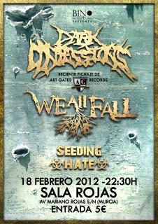DARK CONFESSIONS+ WE ALL FALL+SEEDING HATE – Murcia – 18/02/12