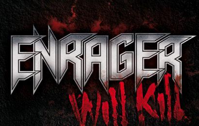 ENRAGER – Will Kill, 2012