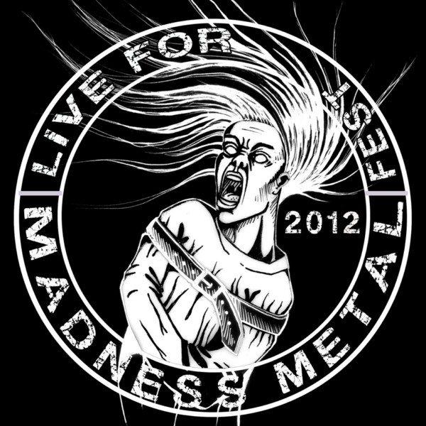 II LIVE FOR MADNESS METAL FEST-Nota de Prensa