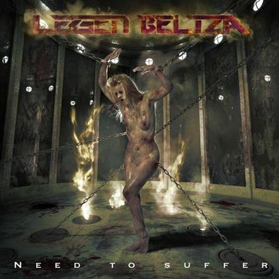 LEGEN BELTZA – Need to Suffer, 2010