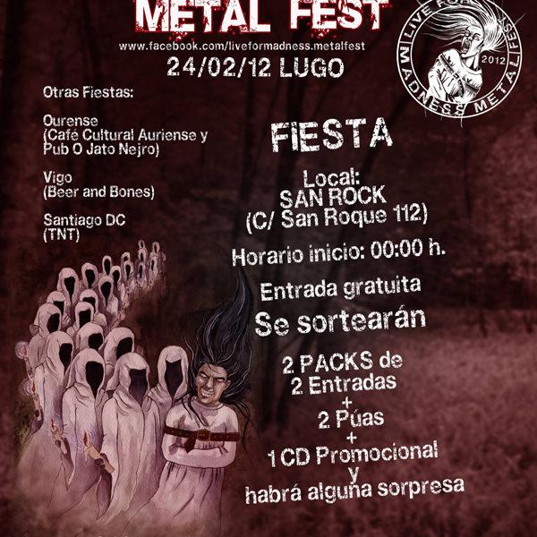 Fiestas presentación para LIVE FOR MADNES METAL FEST