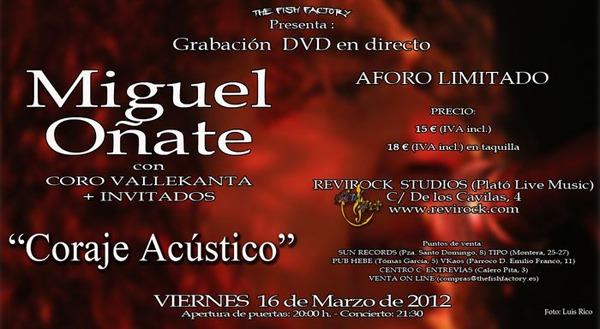 MIGUEL OÑATE – Grabación DVD en directo «Coraje Acústico»