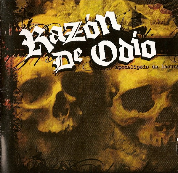 RAZON DE ODIO – Apocalipsis de Locura, 2012
