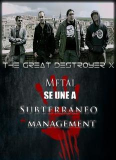 THE GREAT DESTROYER X fichan por Subterráneo Management