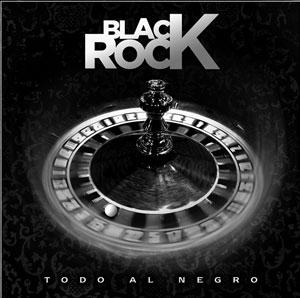 BLACK ROCK – Todo al negro, 2010