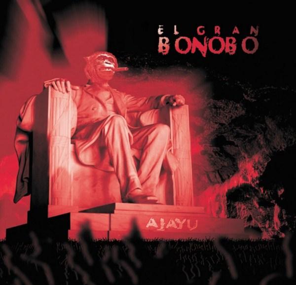 EL GRAN BONOBO – Ajayu, 2012