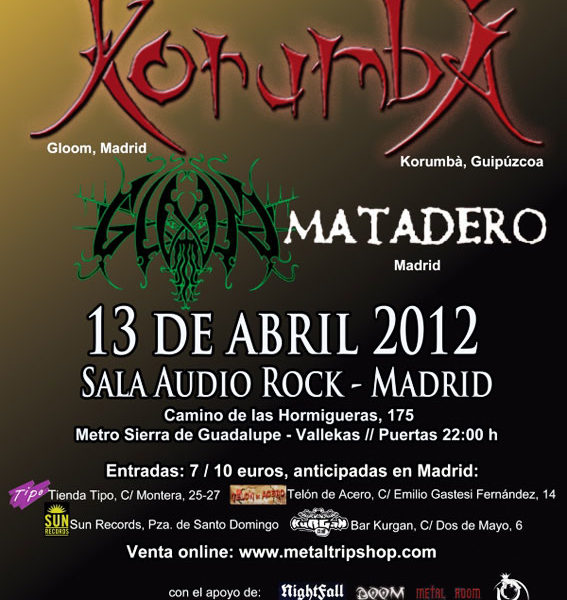 KORUMBÀ+ GLOOM+MATADERO, en concierto.