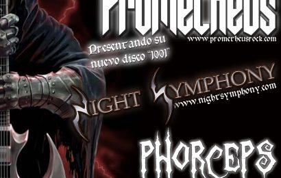 PHORCEPS, PROMETHEUS y NIGHT SYMPHONY en concierto