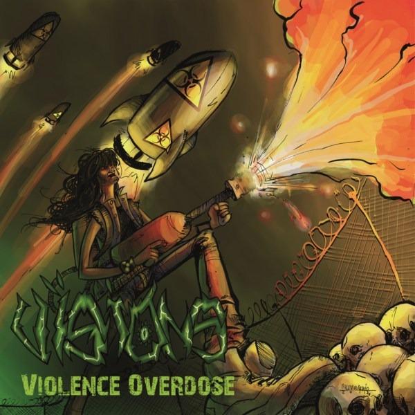 VISIONS – Violence Overdose, 2012