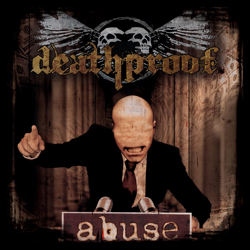 DEATHPROOF – Abuse, 2011